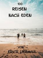 100 Reisen nach Eden