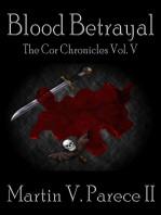 Blood Betrayal (The Cor Chronicles, Vol. V)