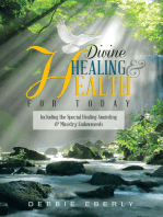 Divine Healing and Health for Today
