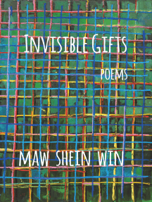Invisible Gifts: Poems