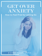 Get Over Anxiety