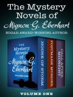 The Mystery Novels of Mignon G. Eberhart Volume One