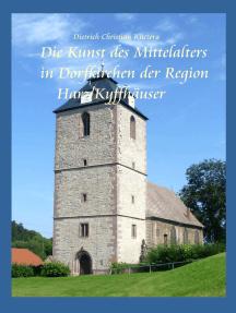 Die Kunst des Mittelalters in Dorfkirchen der Region Harz-Kyffhäuser