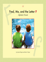 Fred, Me, and the Letter F