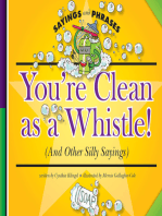You're Clean as a Whistle!