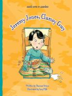 Jeremy Jones, Clumsy Guy