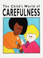 The Child's World of Carefulness