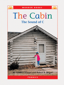 The Cabin: The Sound of C