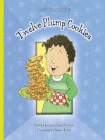 Twelve Plump Cookies