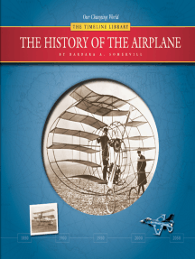 The History of the Airplane