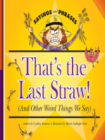 That's the Last Straw!