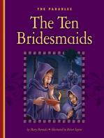 The Ten Bridesmaids