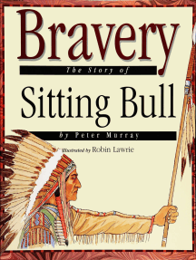 Bravery: The Story of Sitting Bull