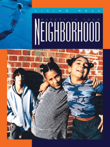 Safety in Your Neighborhood