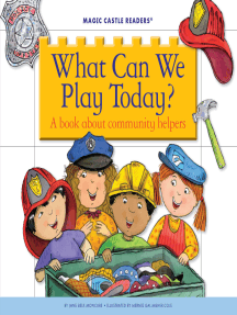 What Can We Play Today?: A Book about Community Helpers