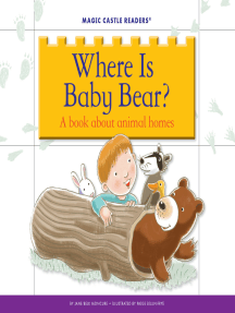 Where Is Baby Bear?: A Book about Animal Homes