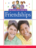 The Smart Kid's Guide to Friendships