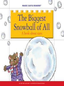 The Biggest Snowball of All: A Book about Sizes