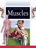 Take a Closer Look at Your Muscles