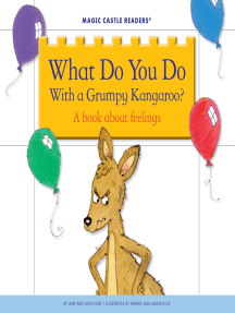 What Do You Do With a Grumpy Kangaroo?: A Book about Feelings