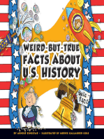 Weird-but-True Facts about U.S. History