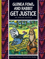 Guinea Fowl and Rabbit Get Justice