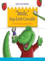 'Smile,' Says Little Crocodile