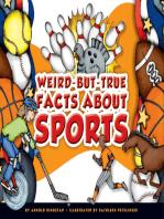 Weird-but-True Facts about Sports