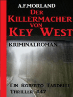 Die Killermacher von Key-West - Ein Roberto Tardelli Thriller #47