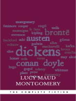 Lucy Maud Montgomery (The Complete Fiction)