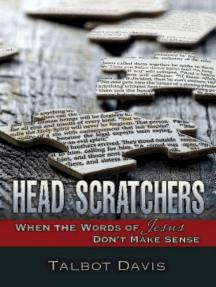 Head Scratchers: When the Words of Jesus Don't Make Sense