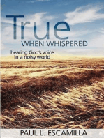 True When Whispered