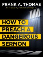 How to Preach a Dangerous Sermon