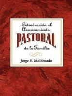 Introducción al asesoramiento pastoral de la familia AETH: Introduction to Pastoral Family Counseling Spanish