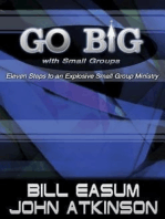 Go BIG with Small Groups
