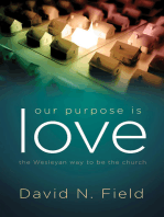 Our Purpose Is Love