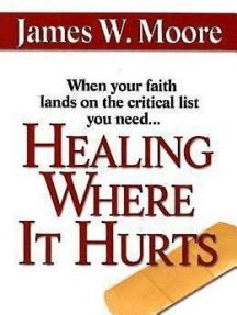 Healing Where It Hurts
