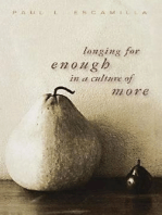 Longing for Enough in a Culture of More