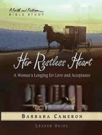 Her Restless Heart - Women's Bible Study Leader Guide