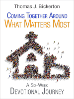 Coming Together Around What Matters Most
