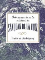 Introducción a la mística de San Juan de la Cruz AETH