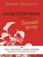 Loving God in Return