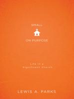 Small on Purpose