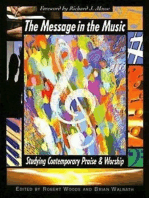 The Message in the Music: Studying Contemporary Praise and Worship