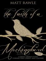 The Faith of a Mockingbird Leader Guide