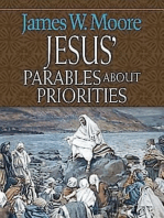 Jesus' Parables about Priorities