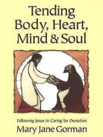 Tending Body, Heart, Mind, and Soul