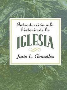 Introducción a la historia de la iglesia AETH: Introduction to the History of the Church Spanish