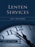 Just in Time! Lenten Services