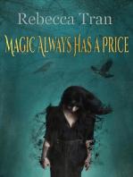Magic Always Has a Price